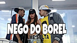 Me Solta - Nego do Borel - Coreografia Styllu Dance