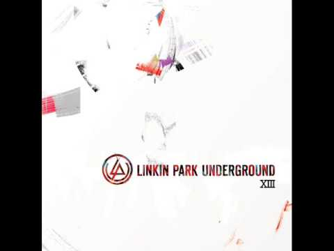 Linkin Park Underground 13 - Primo (I'LL BE GONE - LONGFORM 2010 DEMO)