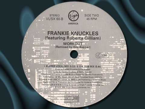 FRANKIE KNUCKLES Feat ROBERTA GILLIAM