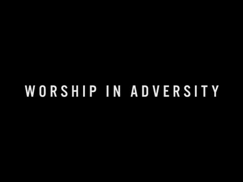 Worship in Adversity -- Erik Eskelund