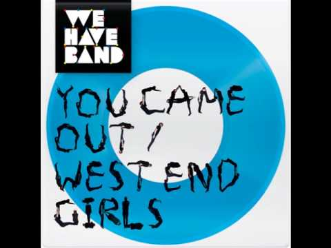 We Have Band -West End Girls