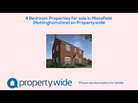 4 Bedroom Properties for sale in Mansfield (Nottinghamshire) on Propertywide