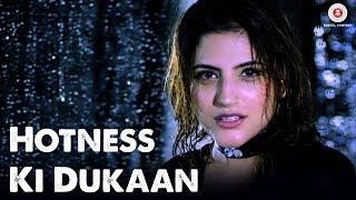 Hotness Ki Dukaan - Official Music Video | Kellie Singh | Millind Gaba