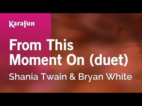 Karaoke From This Moment On (duet) - Shania Twain *
