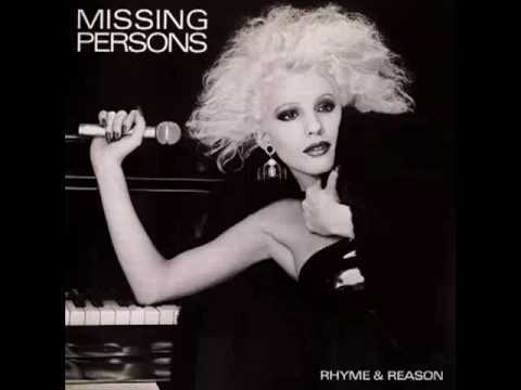 Missing Persons - The Closer That You Get