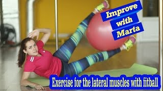 Exercise for the lateral muscles with Swiss ball - Improve with Marta