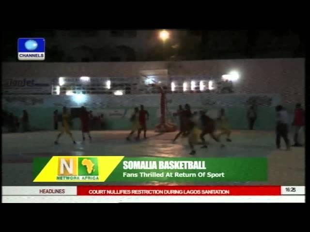 Somalia Basketball: Fans Thrilled At Return Of Sports