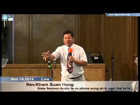 [FGATulsa]#1090#Nov 16,2014 Zomi Service (Sia Hang)