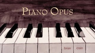 Brian Crain Piano Opus Full Album