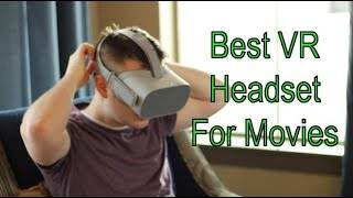 Best VR Headset for Watching Movies and Youtube