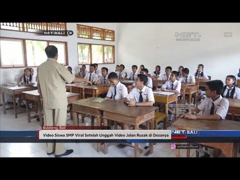 NET. BALI - VIDEO SISWA SMP VIRAL SETELAH UNGGAH VIDEO JALAN RUSAK