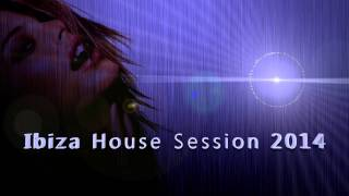 Ibiza House Session 2014 (Tech House)