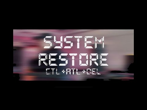 System Restore   CTL+ALT+DEL Official Music Video