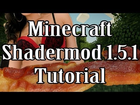 Minecraft Shader mod 1.5.1 Tutorial