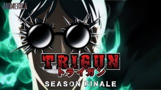 Animerica - The Trigun Finale