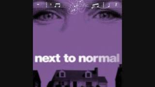 Watch Next To Normal Everything Else video