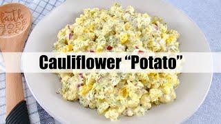 "Keto Cauliflower ""Potato"" Salad"