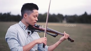 Closer - The Chainsmokers - Violin Cover by Daniel Jang