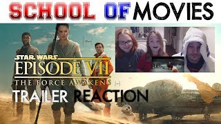 Star Wars Episode VII: The Force Awakens, Trailer Reaction [School of Movies]