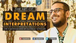 Dream Interpretations | The 9 methods used by classical scholars – Yahya Ibrahim