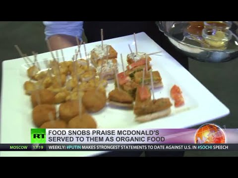 Experts go gaga for organic fast food that is really just McDonalds