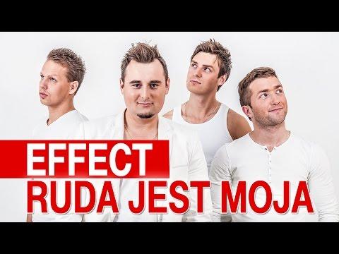 Effect - Ruda jest moja