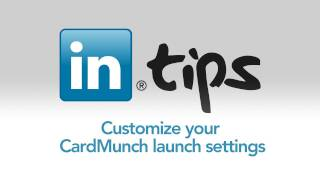 Customize your CardMunch launch settings