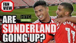 Will Sunderland Get Promoted? | FAN VIEW