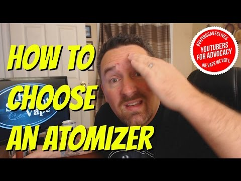 How To: Choose An Atomizer For Vaping