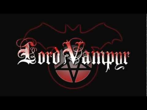 Lord Vampyr - die Herrschaft Des Bluts