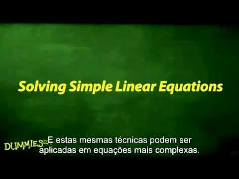 Dica de Como Resolver Equaes Lineares Simples Para Leigos