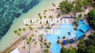 Velker ft Mary S. K. - Time To Go (Original Mix)