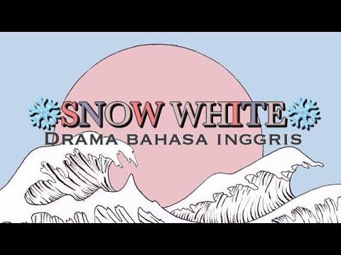 SNOW WHITE DRAMA BHS INGGRIS SMPN 103