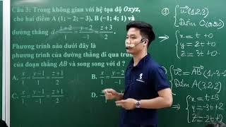 Lập Phương Trình Đường Thẳng ( Tiết 2)  _ Hình Tọa độ không gian Oxyz_ Thầy Nguyễn Quốc Chí