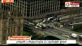 London Police arrests 8 Parliament Attackers - One Terrorist Named Khalid Masood died | Polimer News