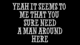 Watch Brad Paisley You Need A Man Around Here video