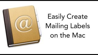 Create Mailing Labels with the Mac