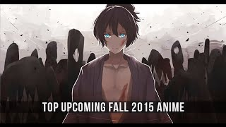 Top Upcoming Fall 2015 Anime