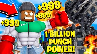 I got 1,000,000,000 PUNCH POWER in Roblox Power Simulator!