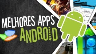 Melhores aplicativos de Android (22/03/2013) - Baixaki