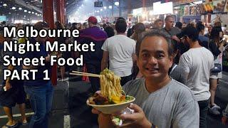 SUMMER NIGHT MARKET STREET FOOD at Queen Victoria Market - PART 1 - Melbourne Food Tour