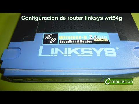 Configuracion de router linksys wrt54g