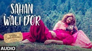 Sahan Wali Dor : Alfaaz (Audio) Gold-E Gill | Vadda Kalakaar | Kuldeep Kaushik | Latest Punjabi Song