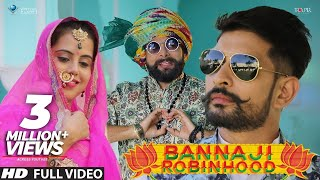 Banna ji Robinhood | Rapperiya Baalam | Latest Rajasthani Song 2017