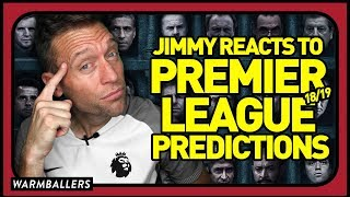 REACTING TO MY 2018-19 PREMIER LEAGUE PREDICTIONS!!!