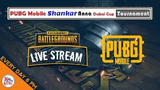 Pubg Mobile 🔴 Live Stream in Tamil | 5k Shankar Anna Dubai Cup Tournament Nov 2018