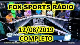 FOX SPORTS RÁDIO 12/08/2019 - FSR COMPLETO