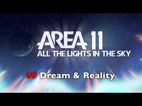 Area 11 - Dream And Reality