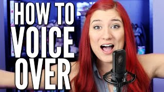 HOW TO VOICE OVER