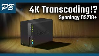 Synology DS218+ - Quick Look